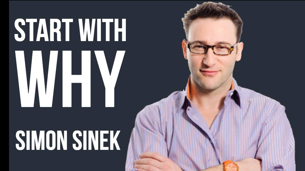 How Leaders Inspire - Start with Why - Simon Sinek